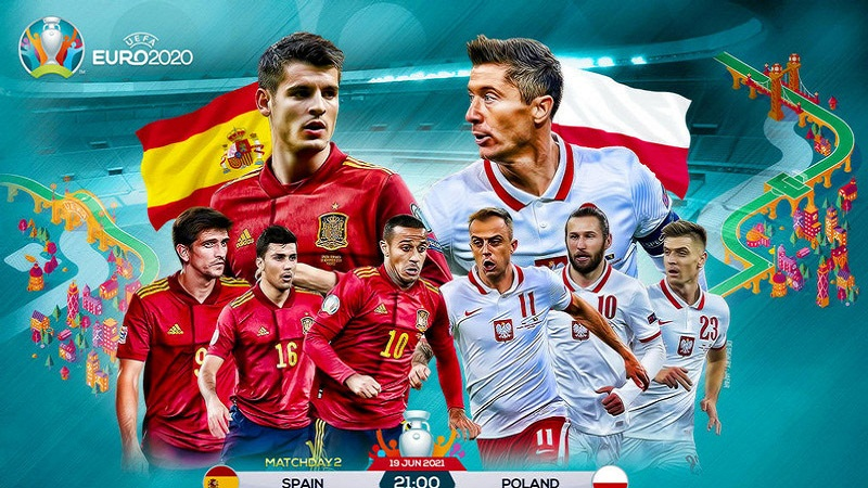 Link to watch Spain - Poland football live: 'Gaur' needs to activate the ability to score 1