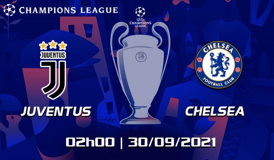 Link to watch live football Juventus vs Chelsea (2h00, 30/9) Round 2 Champions League group stage 1