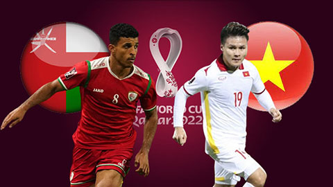 Link to watch live football Oman vs Vietnam (23h00, 12/10) World Cup 2022 qualifier 1